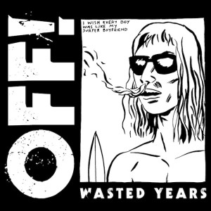 OFF!_-_Wasted_Years
